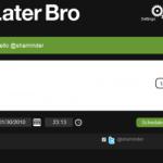 laterbro